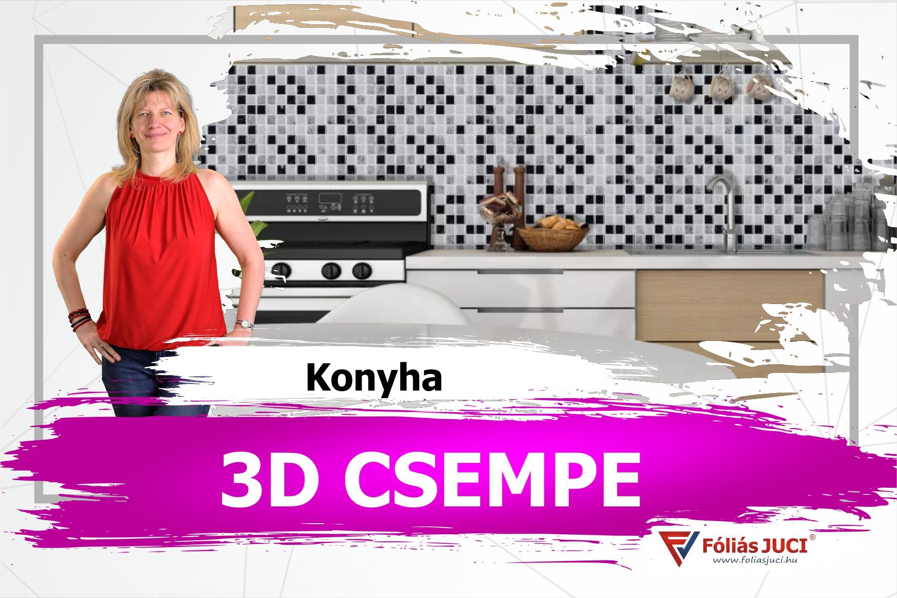 ÖNTAPADÓS 3D CSEMPE TAPASZTALATOK KONYHÁBAN